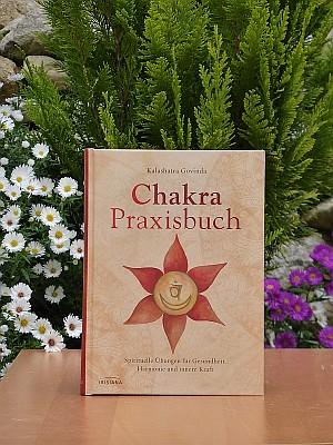 Spirituelle Übungen für Gesundheit, Harmonie und innere Kraft (von Kalashatra Govinda)